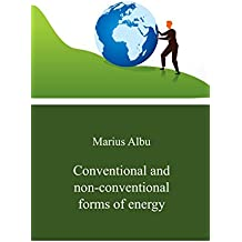 Conventional and non-conventional forms of energy (English Edition)