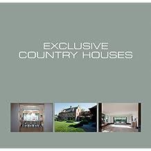 Demeures de campagne exclusives. Exclusive country houses. Exclusieve landhuizen.