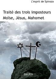Traité des trois imposteurs: Jésus, Moïse et Mahomet - Essais - documents (Hors Collection)