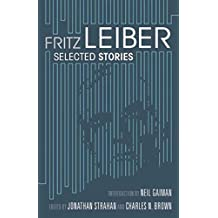Selected Stories by Fritz Leiber (Green Integer)