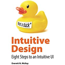 Intuitive Design: Eight Steps to an Intuitive UI