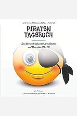 Piratentagebuch - Dein Reiseeintragbuch für Kreuzfahrten und Meerreisen (No. 11) Taschenbuch