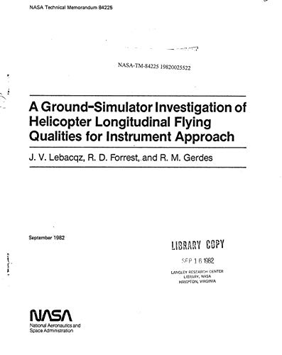 A ground-simulator investigation of helicopter longitudinal flying qualities for instrument approach (English Edition)
