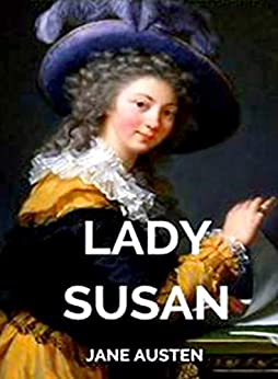 Lady Susan: [Annotated] (English Edition)