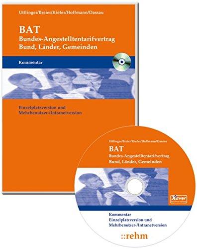 PC-BAT Kommentar: Bundesangestelltentarifvertrag (Bund, Länder, Gemeinden) - Praktiker-Software - Software Recht