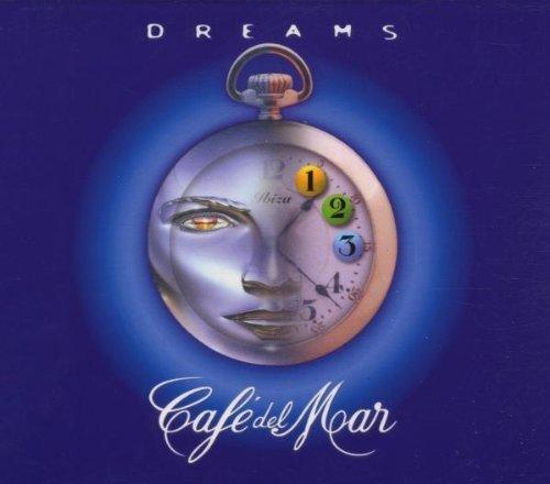 Cafe Del Mar Dreams 1 by Cafe Del Mar Dreams (2000-05-01) (5 Del Mar-dreams Cafe)