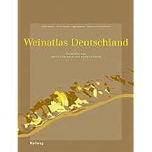 Weinatlas Deutschland (Hallwag Getränke-Atlanten)
