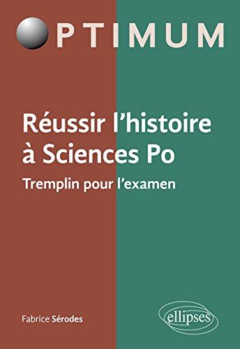 Réussir l'Histoire à Sciences Po Tremplin pour l'Examen