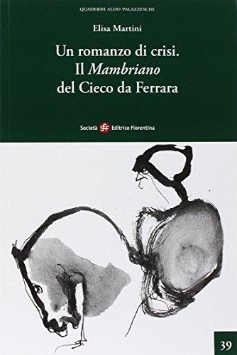 Un romanzo di crisi. Il Mambriano del Cieco da Ferrara