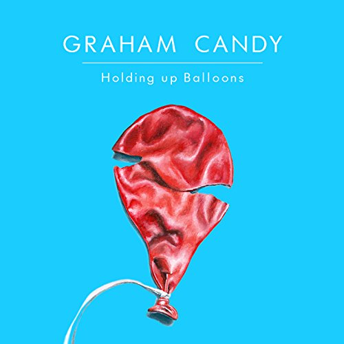 Holding up Balloons [Explicit]