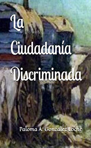 La Ciudadanía Discriminada