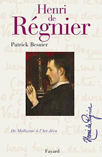Henri de Régnier: De Mallarmé à l'Art Déco