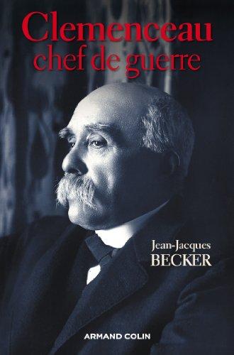 Clemenceau, chef de guerre (Hors collection)