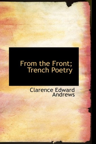 From the Front; Trench Poetry