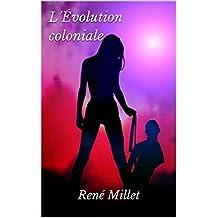 L'Évolution coloniale (French Edition)