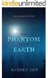 The Phantom of the Earth (Books 1-5 Omnibus Edition)