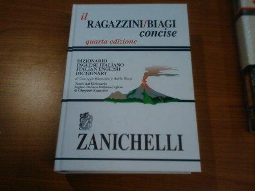 Il Ragazzini-Biagi concise. Dizionario inglese-italiano. Italian-english dictionary. Con scatola