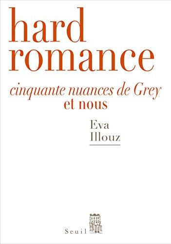 Hard Romance Cinquante Nuances De Grey Et Nous [Pdf/ePub] eBook