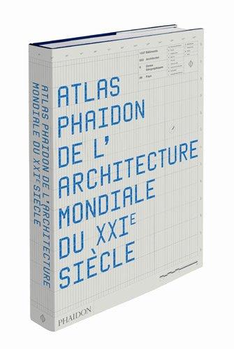 Atlas Phaidon de l'architecture du XXIe siècle