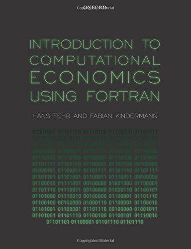 Introduction to Computational Economics Using Fortran por Hans Fehr