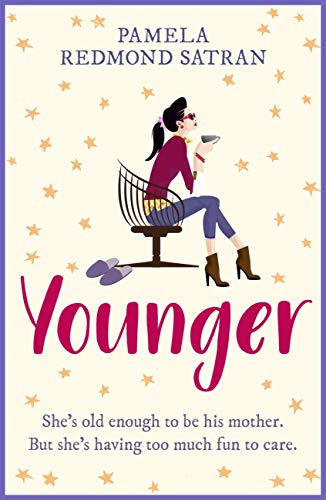 Younger: A laugh out loud romantic comedy (English Edition) por Pamela Redmond Satran