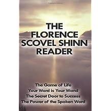 The Florence Scovel Shinn Reader by Florence Scovel Shinn (2009-03-26)