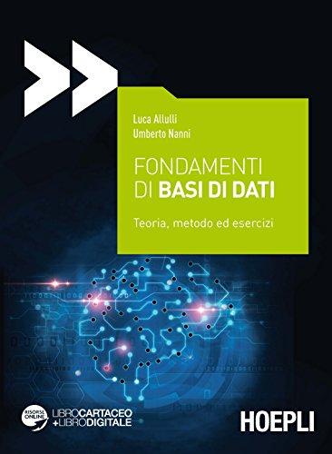 Fondamenti di basi di dati. Teoria, metodo ed esercizi. Con espansione online