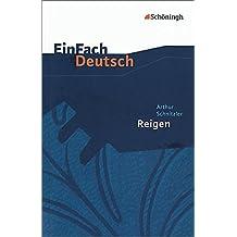 EinFach Deutsch Textausgaben: Arthur Schnitzler: Reigen. Zehn Dialoge: Gymnasiale Oberstufe