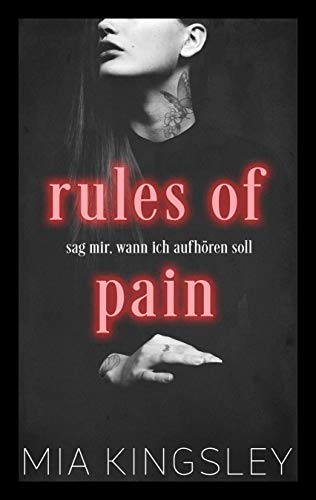 Rules Of Pain (Dark Delights 3) von [Kingsley, Mia]