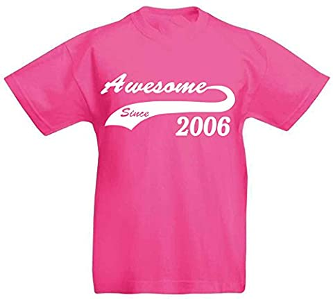 Awesome Since 2006 - T-Shirt for 11 Year Old Girls by LOLTOPS (12-13 Years, Fushsia)