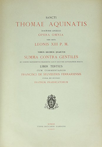 Opera Omnia, Tome 14 : Summa contra gentiles : Liber tertius