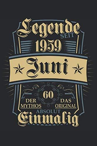 Legende seit Juni 1959 60. Geburtstag: Ein Notizbuch oder Album mit Platz auf 120 punktierten Seiten zum Reinschreiben von Erinnerungen, Erlebnissen, ... Sprüchen, Gedichten, Fotos, Zeichnungen.