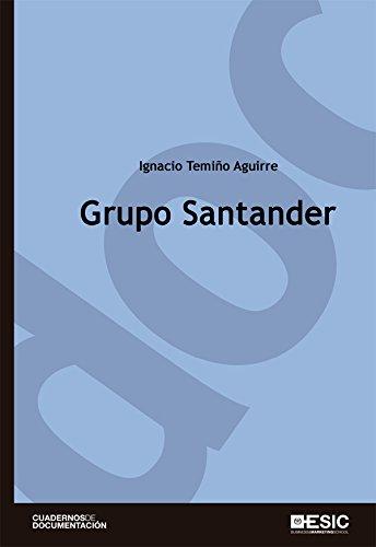 Grupo Santander (Lectura empresarial) por Ignacio Temiño Aguirre
