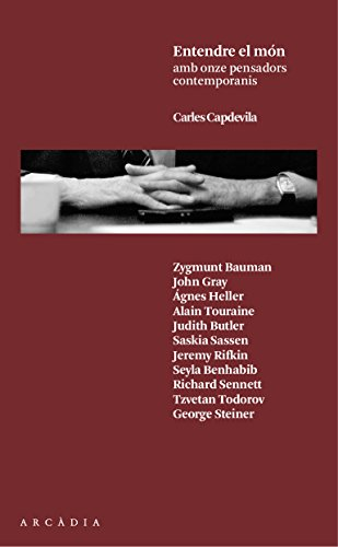 Entendre el món: amb onze pensadors contemporanis (Catalan Edition) por Carles Capdevila