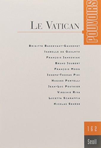 Pouvoirs - numéro 162 Le Vatican