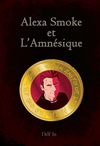 Couverture du livre Alexa Smoke et l'Amnésique