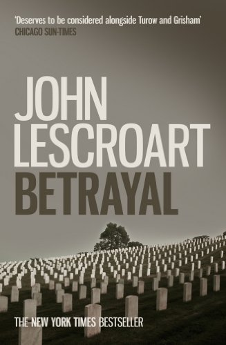 Betrayal (Dismas Hardy series, book 12): A crime thriller of legal and moral dilemmas with explosive twists (English Edition)