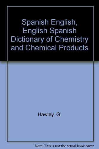 spanish-english-english-spanish-dictionary-of-chemistry-and-chemical-products