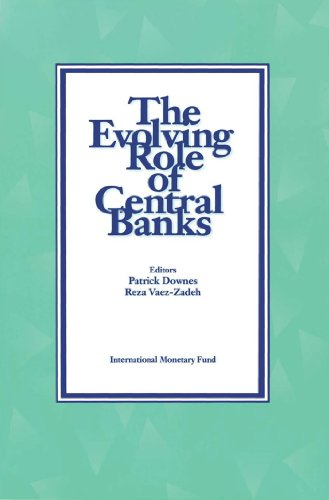 The Evolving Role of Central Banks (English Edition)