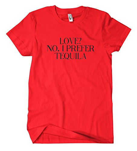 I Prefer Tequila T-Shirt Red
