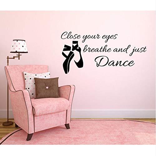 Fushoulu 42X21 Cm Ballettschuhe Wandtattoo Zitate Schließen Sie Ihre Augen Atmen Und Nur Tanz Wandaufkleber Für Kinderzimmer Mädchen Vinyl Kunstwand