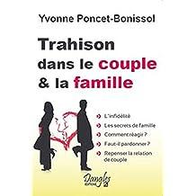 Trahison dans le couple et la famille