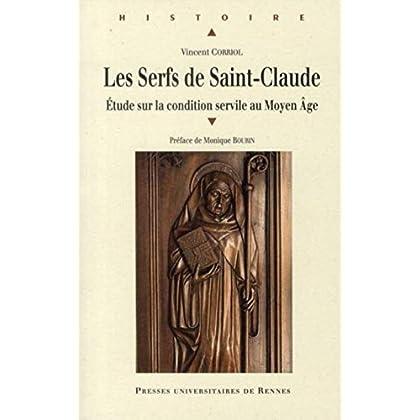Les Serfs de Saint-Claude : Etude sur la condition servile au Moyen Age