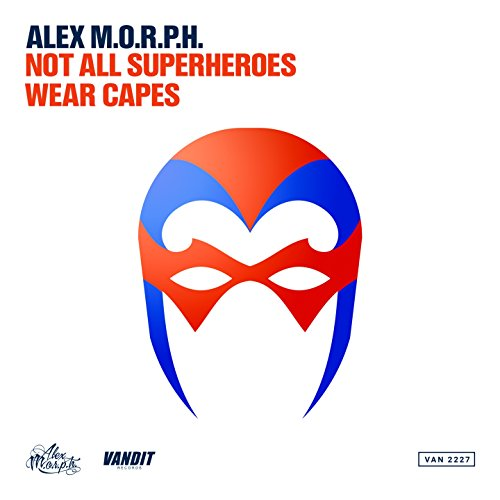 not-all-superheroes-wear-capes-extended-mix