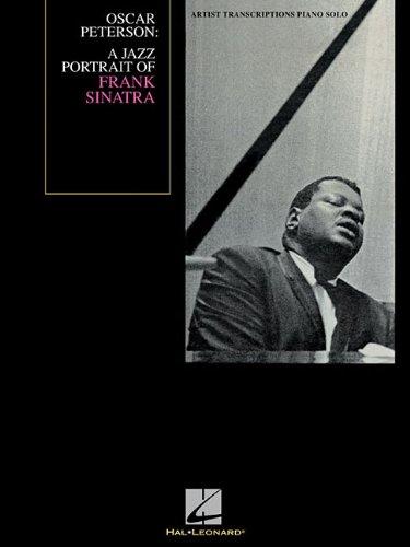 Oscar Peterson: A Jazz Portrait of Frank Sinatra (Artist Transcriptions)