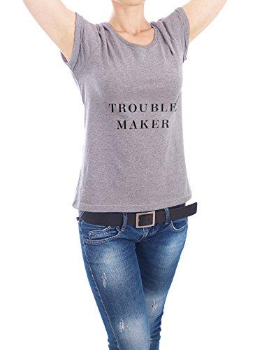"""Design T-Shirt Frauen Earth Positive """"Trouble Maker"""" - stylisches Shirt Typografie von Dunja Krefft Grau"""