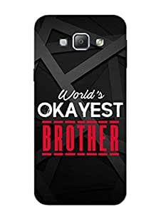 Okayest Brother - Rakshabandhan - Typography - Hard Back Case Cover for Samsung A8 - Superior Matte Finish - HD Printed Cases and Covers