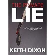 The Private Lie (Sam Dyke Investigations Book 2)