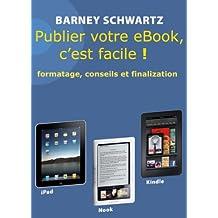 Publier votre eBook, c'est facile! (French Edition)