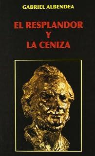 Resplandor y la ceniza, el par Gabriel Albendea